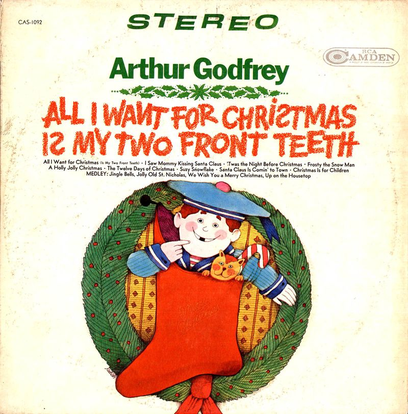 Arthur Godfrey-All I Want For Christmas Is My Two Front Teeth-Smaller